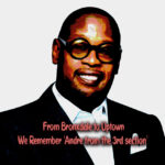 We Pay tribute to Andre Harrell