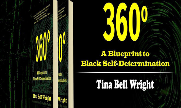 360 Degrees a BluePrint for Black Self Determination an Intv w/ Prof Tina Bell Wright