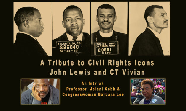 A tribute to Civil Rights Icons John Lewis & CT Vivian